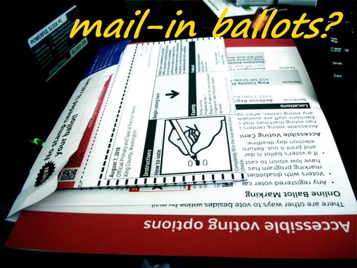 questioning mail-in ballots